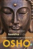 Osho: Entdecke den Buddha in dir