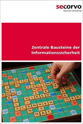 zentrale-bausteine-der-informationssicherheit-das-begleitbuch-zum-t-i-s-p-2-auflage