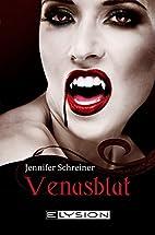 Venusblut by Jennifer Schreiner