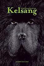Kelsang by Gerelchimeg Blackcrane