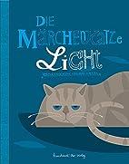 Die Märchenkatze Licht by Verena Stegemann