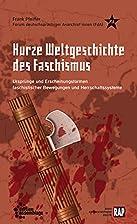 Kurze Weltgeschichte des Faschismus:…