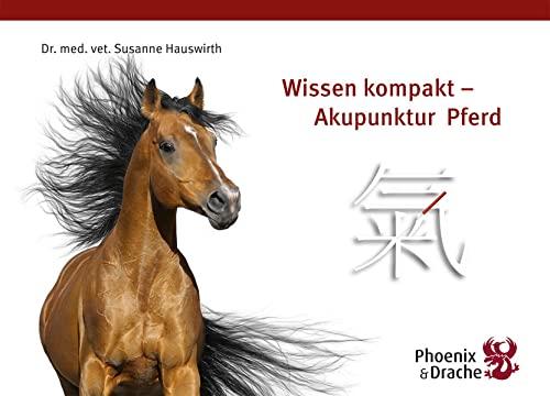 wissen-kompakt-akupunktur-pferd-wissenskompendium-akupunktur-pferd