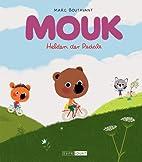 Mouk - Helden der Pedale by Marc Boutavant