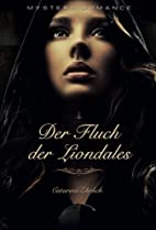 Der Fluch der Liondales: Mystery Romance by…