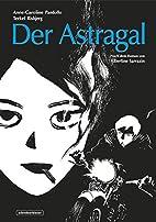 Der Astragal by Anne-Caroline Pandolfo