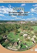 Düppel - ein lebendiges Dorf aus dem…