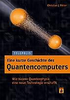 Eine kurze Geschichte des Quantencomputers…