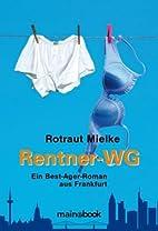Rentner-WG: Ein Best-Ager Roman aus…