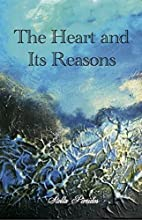 The Heart and Its Reasons by Stella Pierides