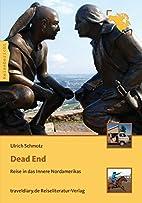 Dead End: Reise in das Innere Nordamerikas…
