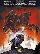 Die Eisendivisionen #1: Das Rote Kommando by…