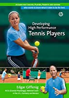 Developing High Performance Tennis Players…