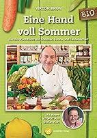 Eine Hand voll Sommer: Ein Bio-Kochbuch mit…