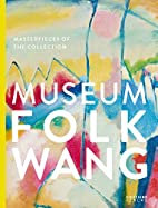 Museum Folkwang: Masterpieces of the…