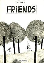 Friends by Jan Soeken