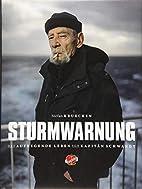 Sturmwarnung by Stefan Kruecken