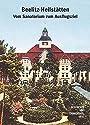 Beelitz-Heilstätten. Vom Sanatorium zum Ausflugsziel (Geschichts- und Erinnerungsorte) - Andreas Böttger