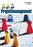 Projektmanagement Praxis:…
