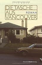 Die Tasche aus Vancouver by Lisa Borg