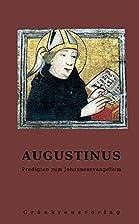Augustinus: Predigten zum Johannesevangelium…