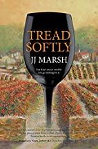 Tread Softly by JJ Marsh