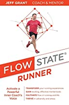 Flow State Runner: Activate a Powerful Inner…