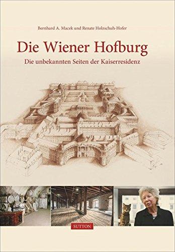 die-wiener-hofburg-die-unbekannten-seiten-der-kaiserresidenz-sutton-archivbilder