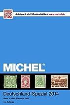 MICHEL-Deutschland-Spezial-Katalog 2014 Band…