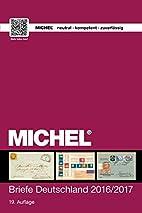 MICHEL Briefe Deutschland 2016/2017 by…