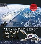 Astronaut Alexander Gerst - Wie Deutschlands…