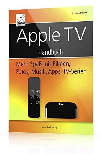 apple-tv-handbuch-mehr-spa-mit-filmen-fotos-musik-apps-tv-serien