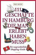 111 Geschäfte in Hamburg, die man…