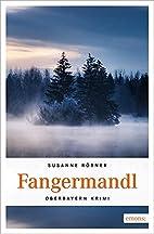 Fangermandl by Susanne Rößner