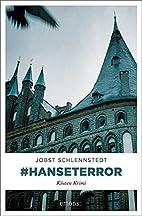 #hanseterror by Jobst Schlennstedt