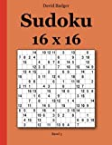 Badger, David: Sudoku 16 x 16 Band 3 (German Edition)