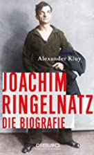 Joachim Ringelnatz : die Biografie by…