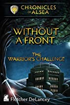 Without a Front - The Warrior's Challenge…