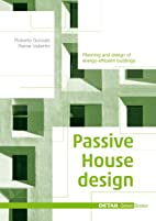 Passive House Design (Edition Detail Green…
