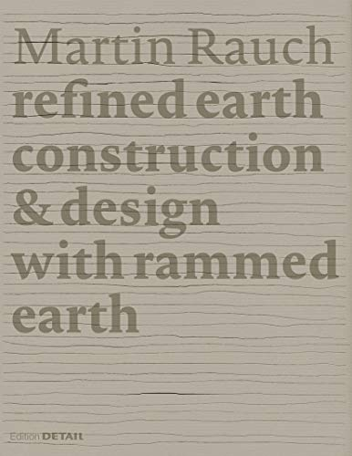 martin-rauch-refined-earth-construction-design-with-rammed-earth