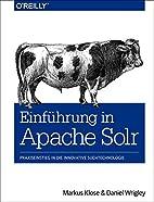 Einführung in Apache Solr by Markus Klose