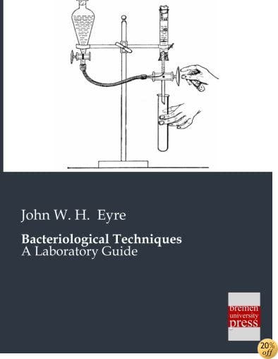 Bacteriological Techniques: A Laboratory Guide