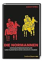 Die Normannen: Integrationskünstler und…