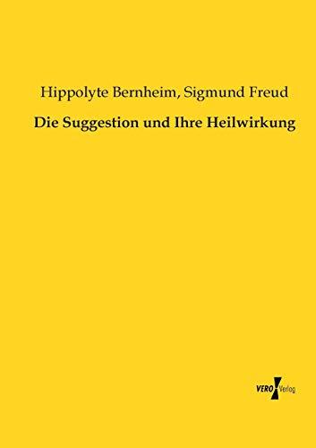 die-suggestion-und-ihre-heilwirkung-german-edition