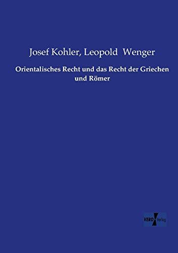 orientalisches-recht-und-das-recht-der-griechen-und-roemer-german-edition