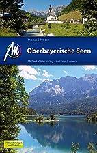 Oberbayerische Seen: Reiseführer mit…