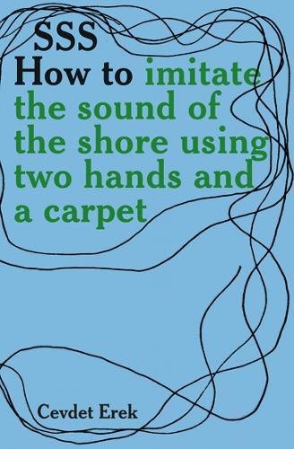 sss-how-to-imitate-the-sound-of-the-shore-using-two-hands-and-a-carpet-cevdet-erek