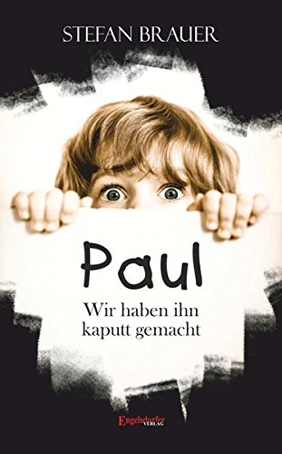 paul-wir-haben-ihn-kaputt-gemacht