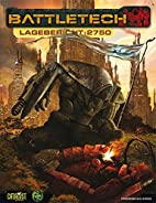 BattleTech: Lagebericht: 2750 by Aaron…