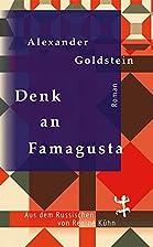 Denk an Famagusta by Alexander Goldstein